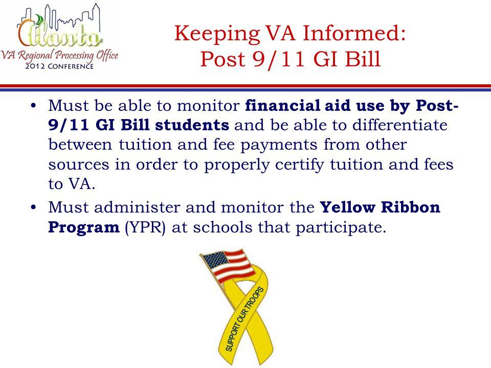 Keeping VA Informed: Post 9/11 GI Bill