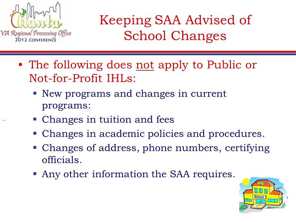 Keeping SAA Advised of School Changes