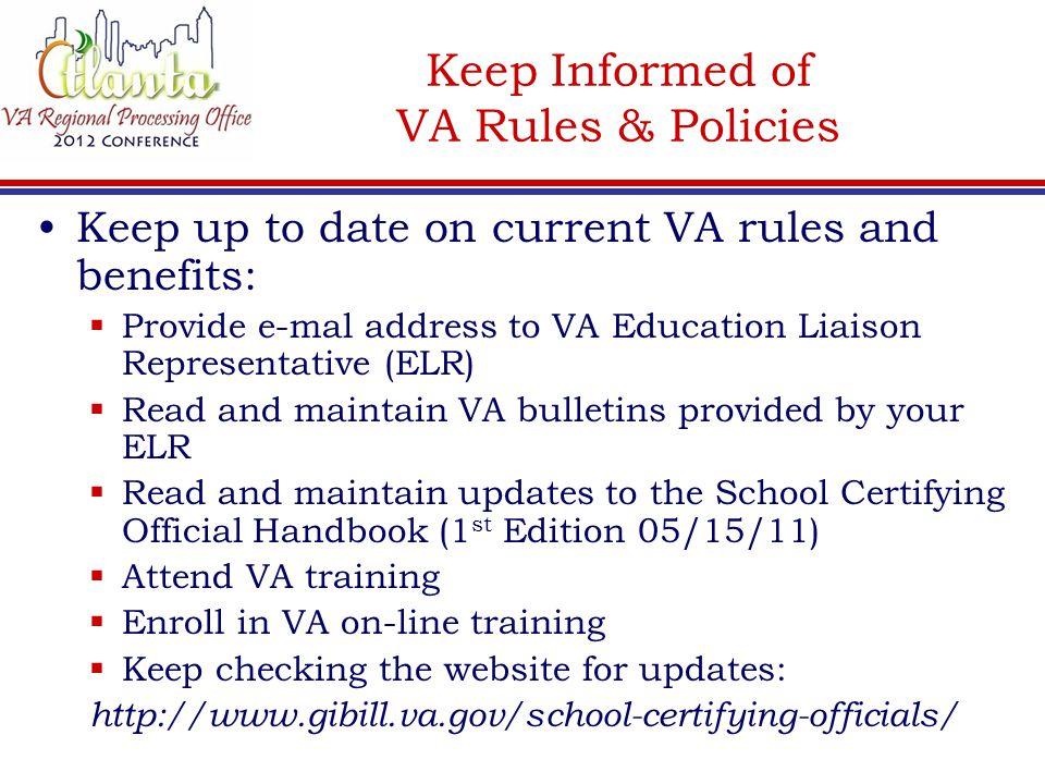 Keep Informed of VA Rules & Policies
