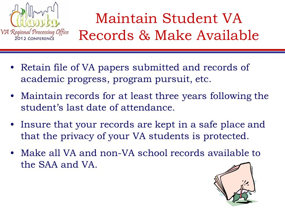 Maintain Student VA Records & Make Available