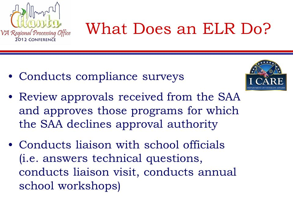 What Does an ELR Do Conducts compliance surveys