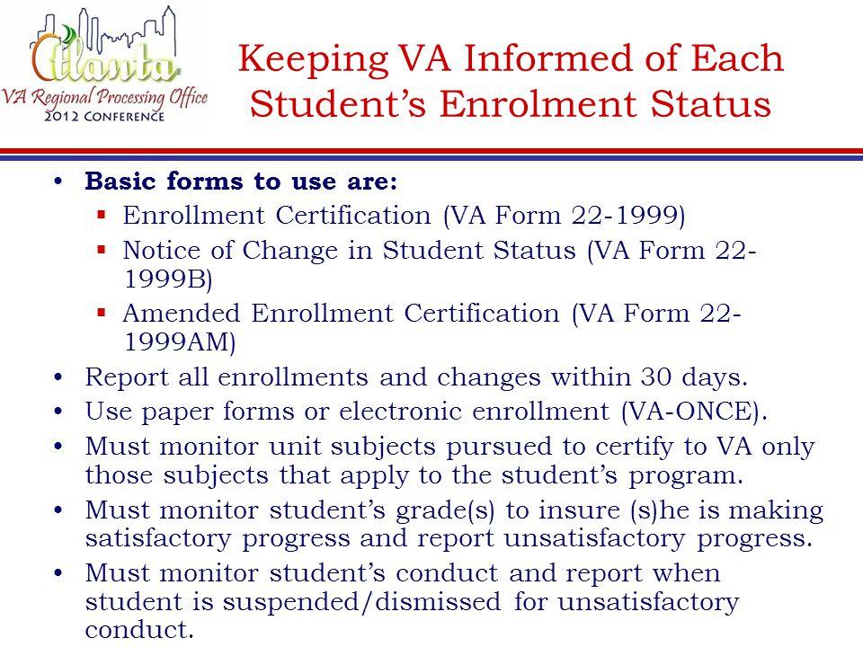 Keeping VA Informed of Each Student's Enrolment Status