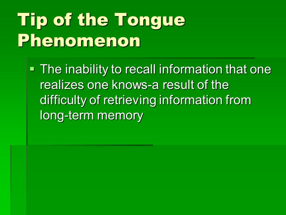 Tip of the Tongue Phenomenon