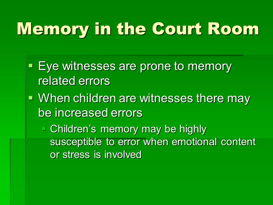 Memory in the Court Room