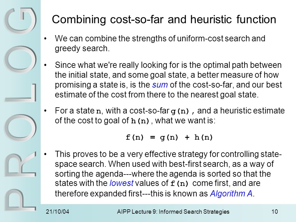 Combining cost-so-far and heuristic function