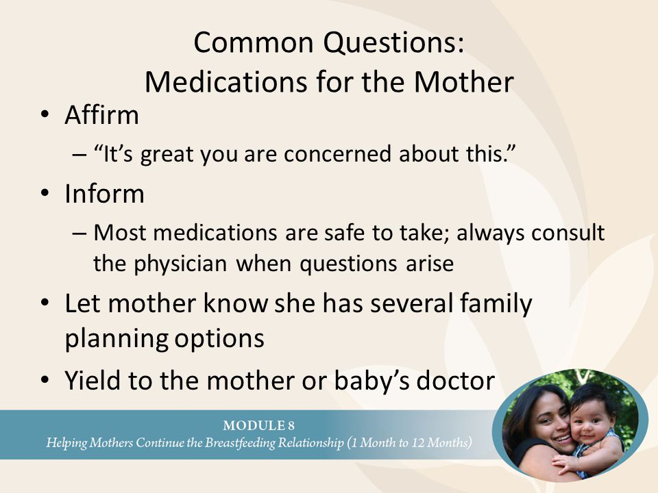 Common Questions: Medications for the Mother
