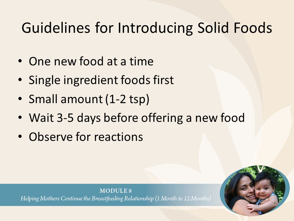 Guidelines for Introducing Solid Foods
