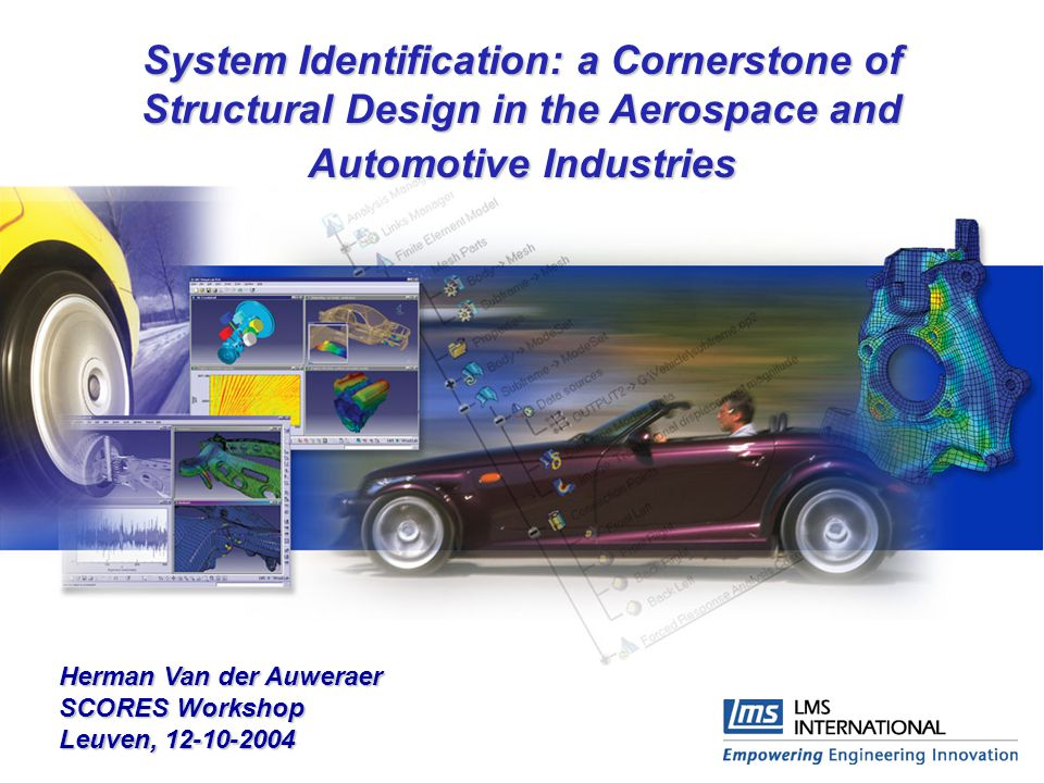 System Identification: a Cornerstone of Structural Design in the Aerospace and Automotive Industries