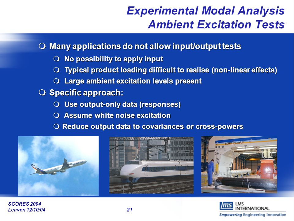 Experimental Modal Analysis Ambient Excitation Tests