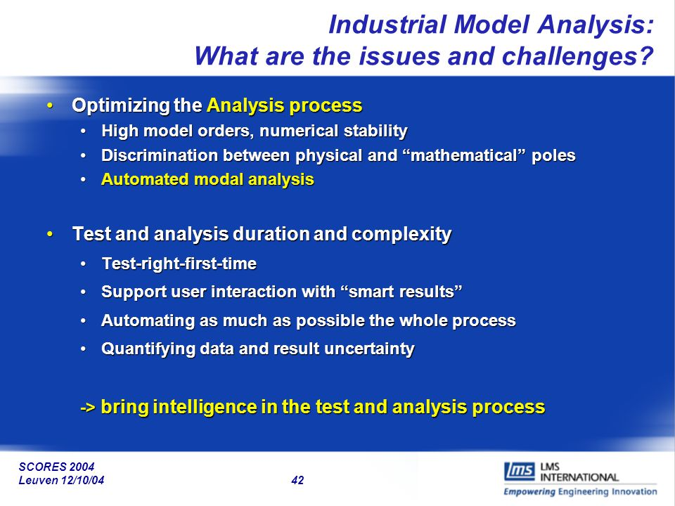 Industrial Model Analysis: What are the issues and challenges