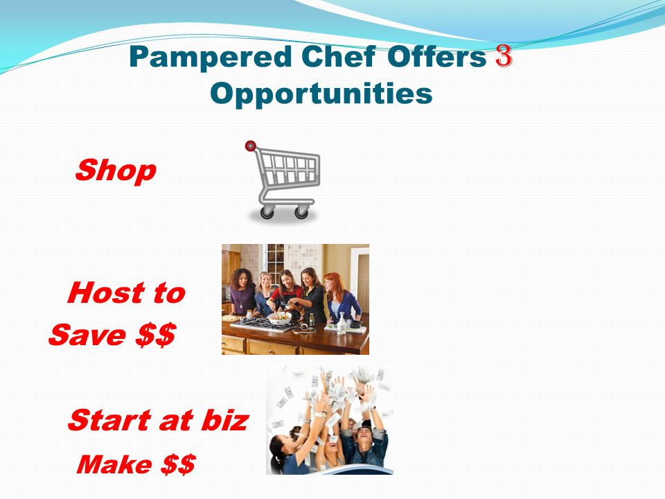Pampered Chef Offers 3 Opportunities