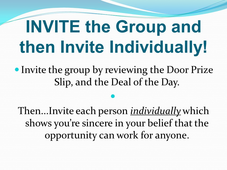 INVITE the Group and then Invite Individually!