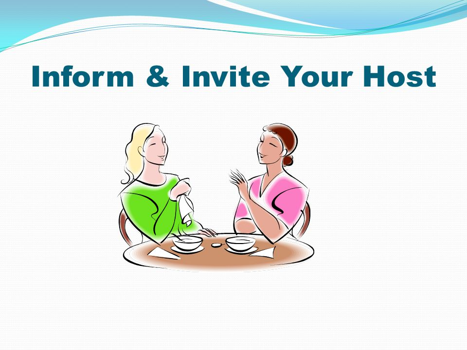 Inform & Invite Your Host