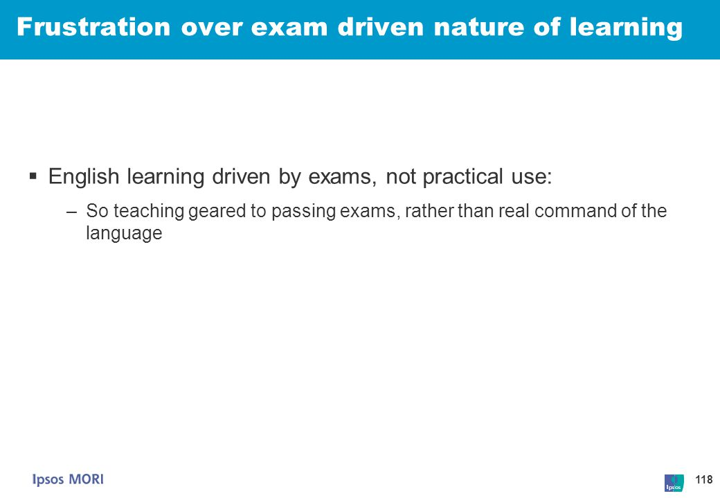 Frustration over exam driven nature of learning