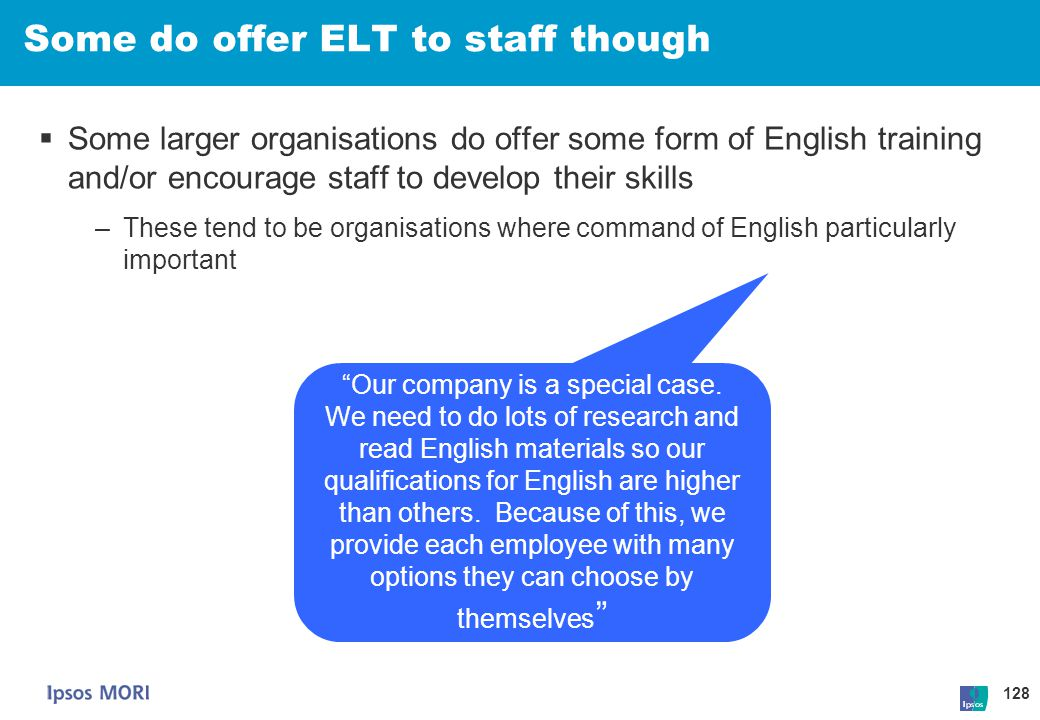 Some do offer ELT to staff though