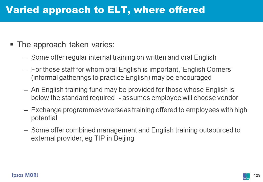 Varied approach to ELT, where offered