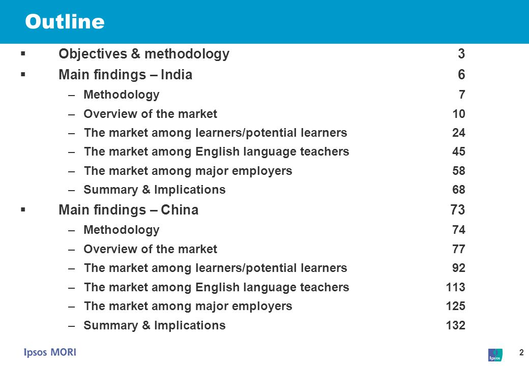 Outline Objectives & methodology 3 Main findings – India 6