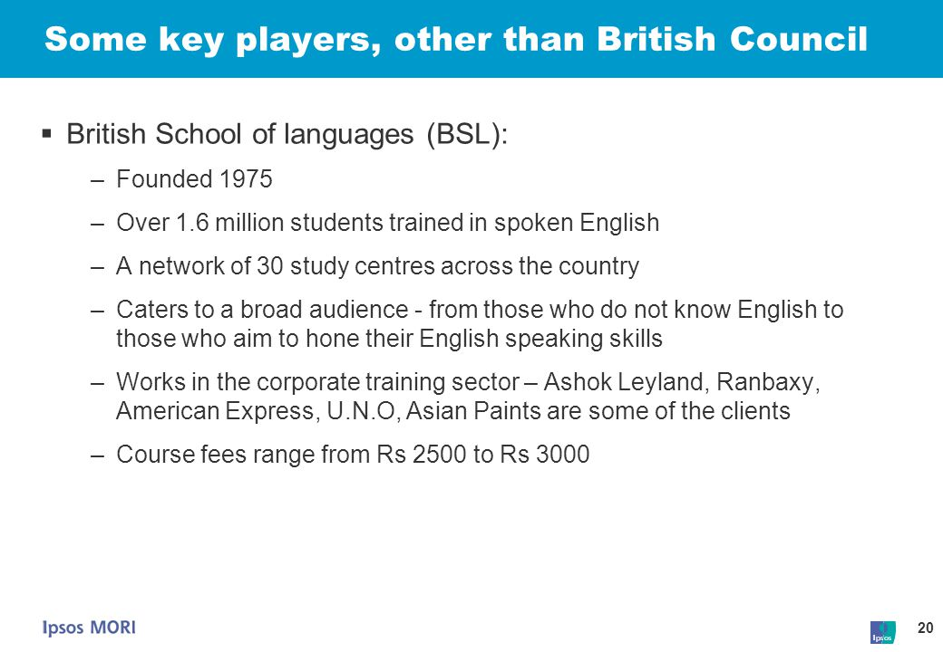 Some key players, other than British Council