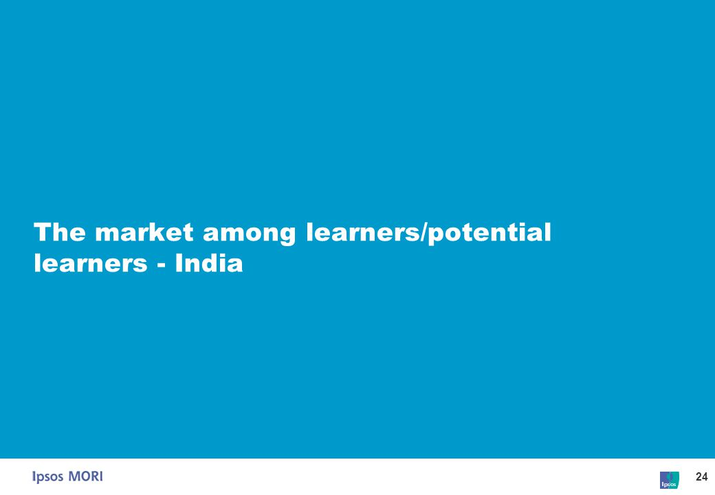 The market among learners/potential learners - India