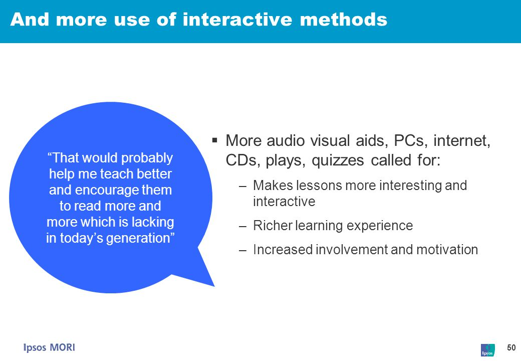 And more use of interactive methods