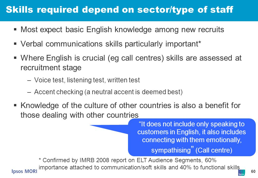 Skills required depend on sector/type of staff