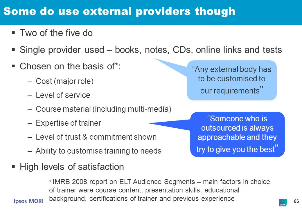 Some do use external providers though