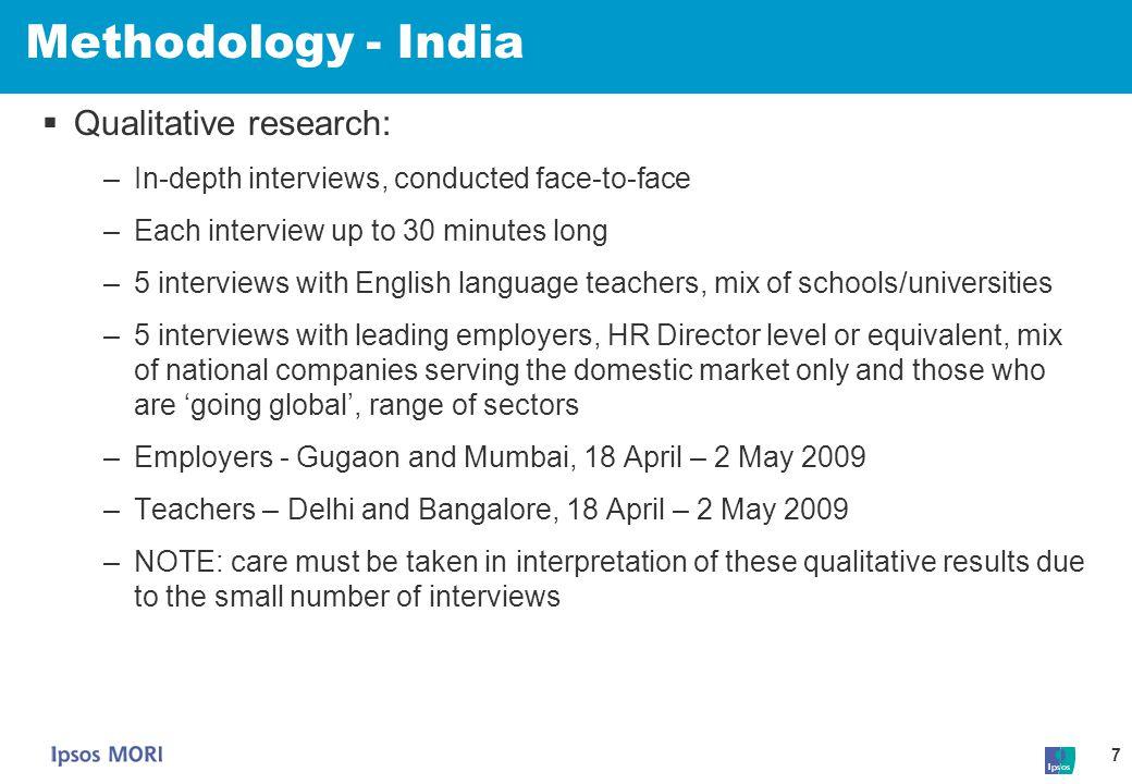 Methodology - India Qualitative research:
