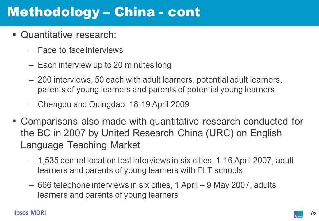 Methodology – China - cont