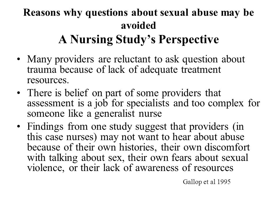 Reasons why questions about sexual abuse may be avoided A Nursing Study's Perspective