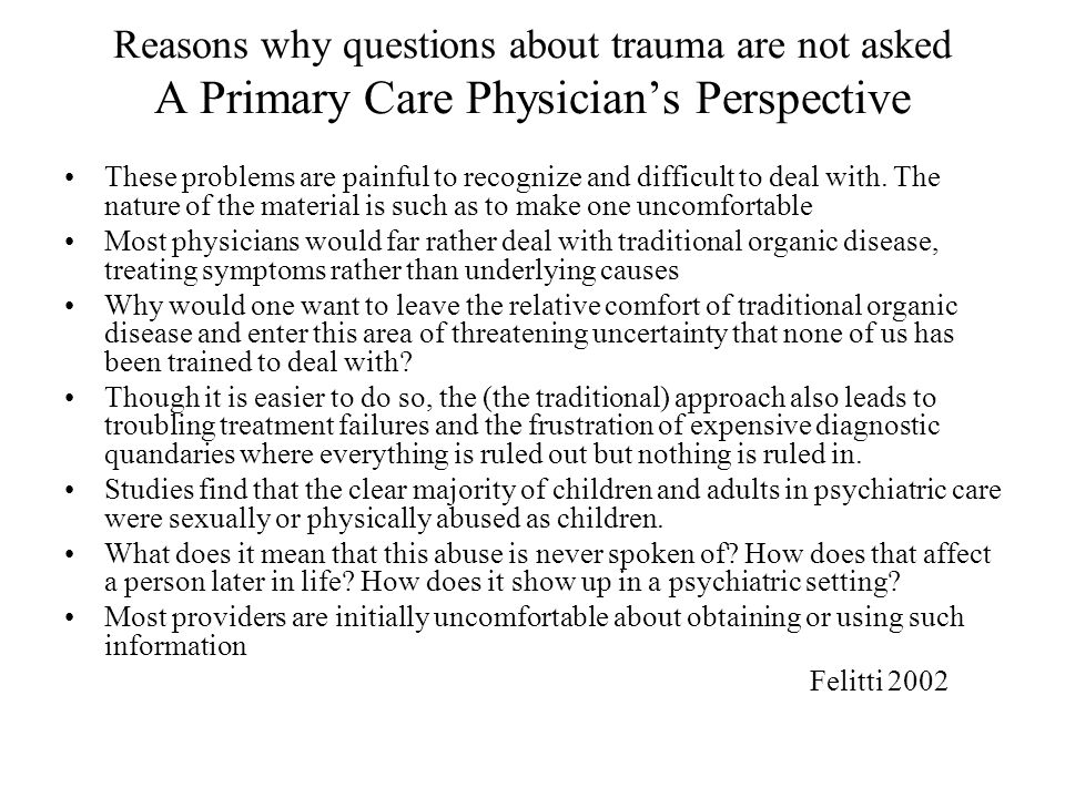 Reasons why questions about trauma are not asked A Primary Care Physician's Perspective