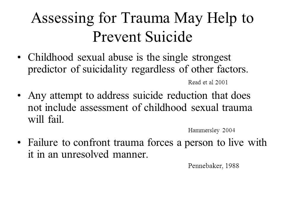Assessing for Trauma May Help to Prevent Suicide