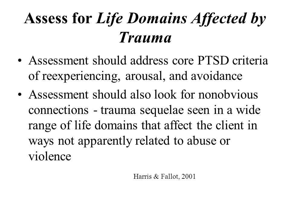 Assess for Life Domains Affected by Trauma