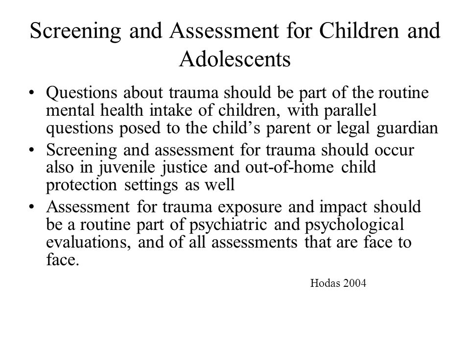 Screening and Assessment for Children and Adolescents
