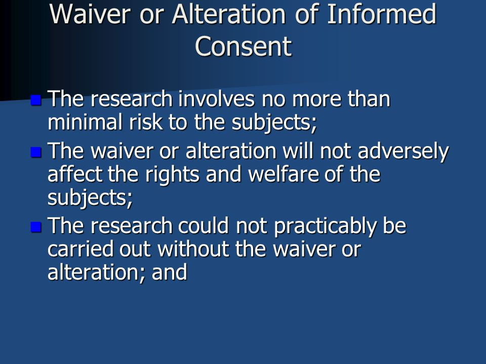 Waiver or Alteration of Informed Consent