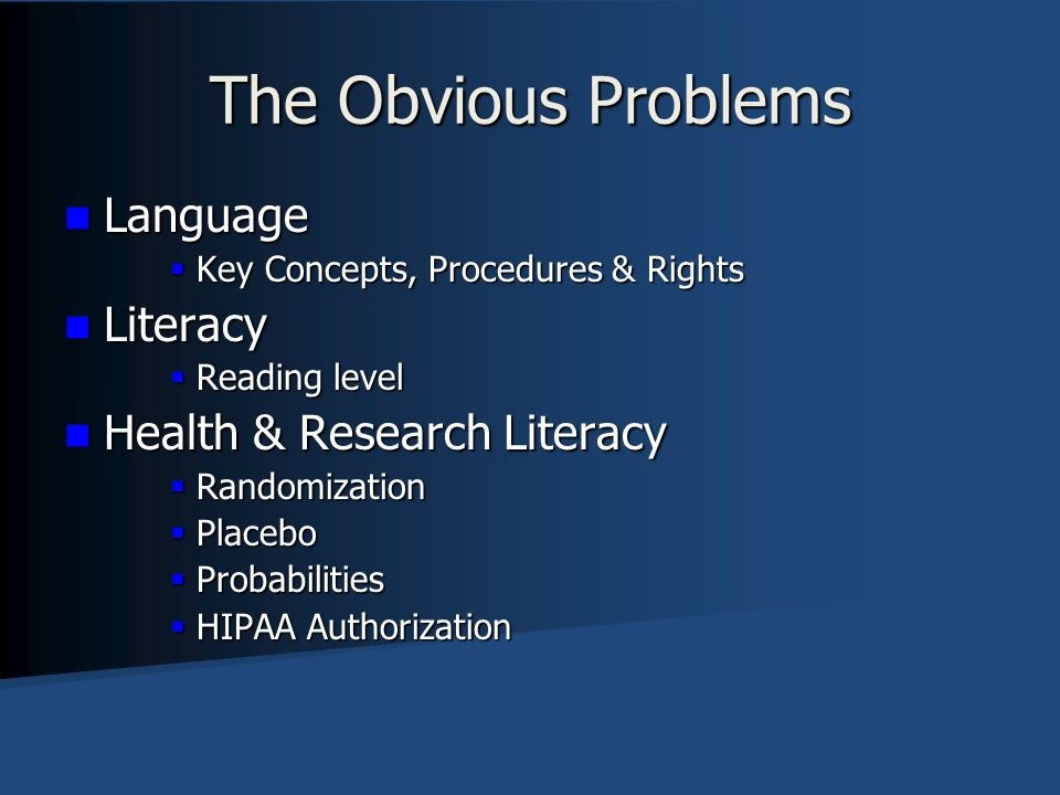 The Obvious Problems Language Literacy Health & Research Literacy
