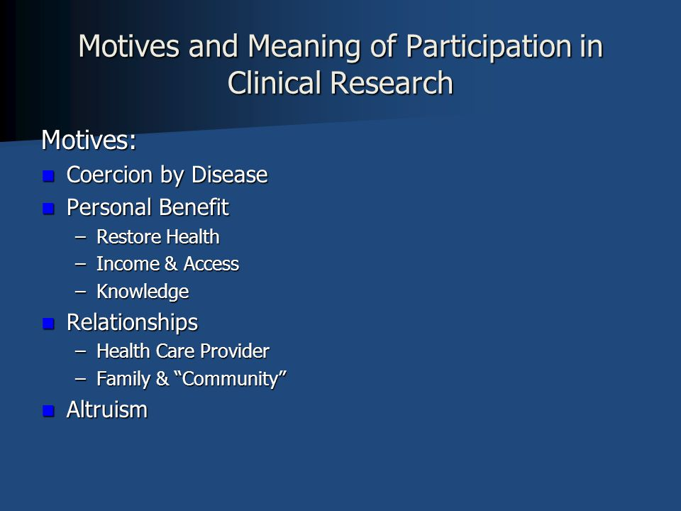 Motives and Meaning of Participation in Clinical Research
