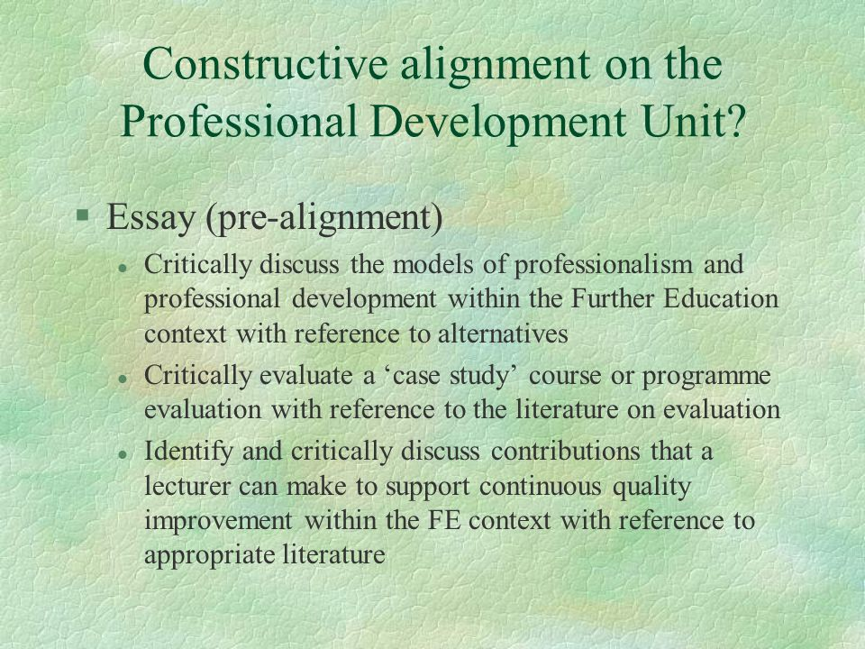 Constructive alignment on the Professional Development Unit