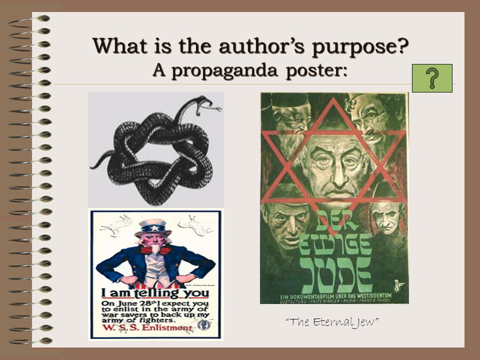 What is the author's purpose A propaganda poster: