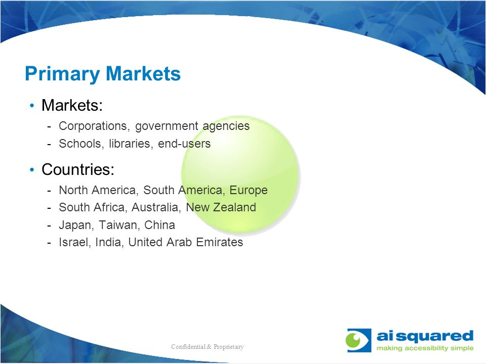 Primary Markets Markets: Countries: Corporations, government agencies