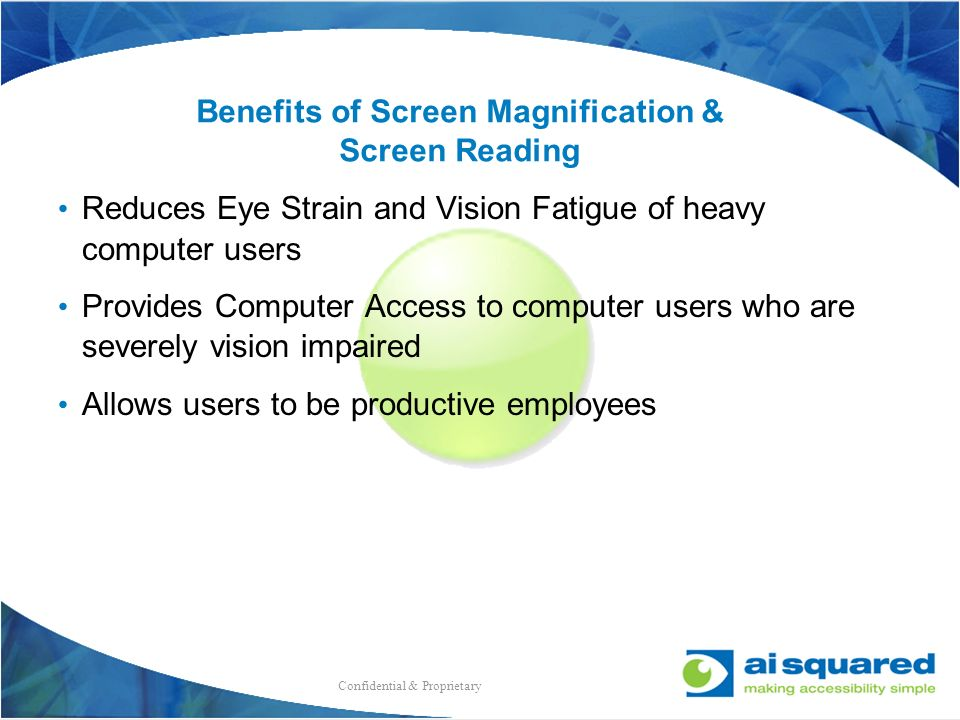 Benefits of Screen Magnification & Screen Reading