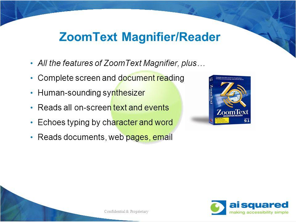 ZoomText Magnifier/Reader