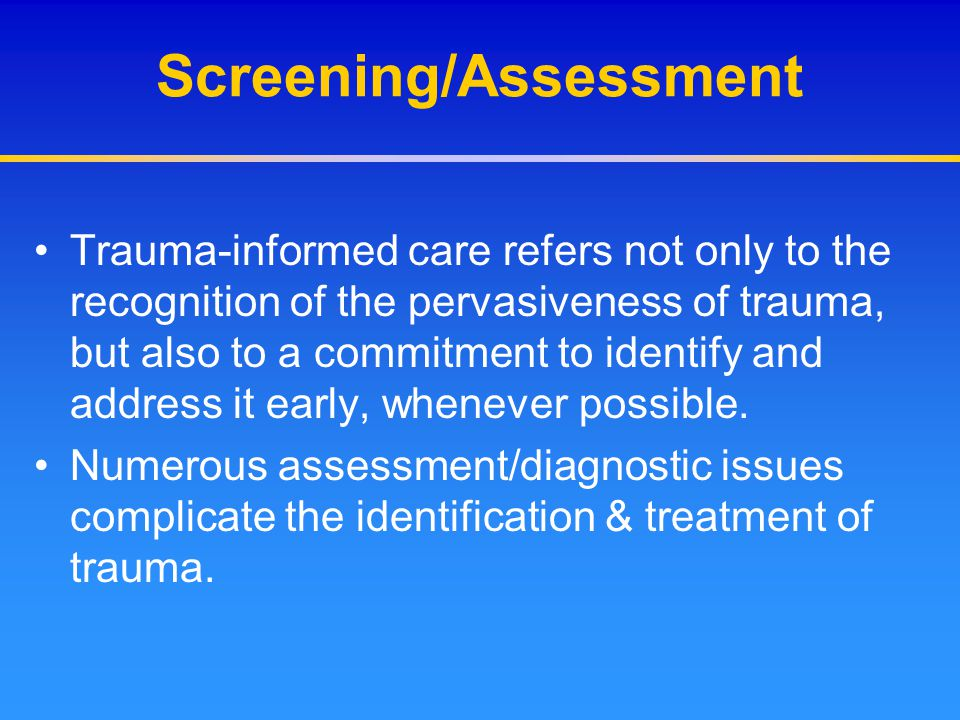 Screening/Assessment