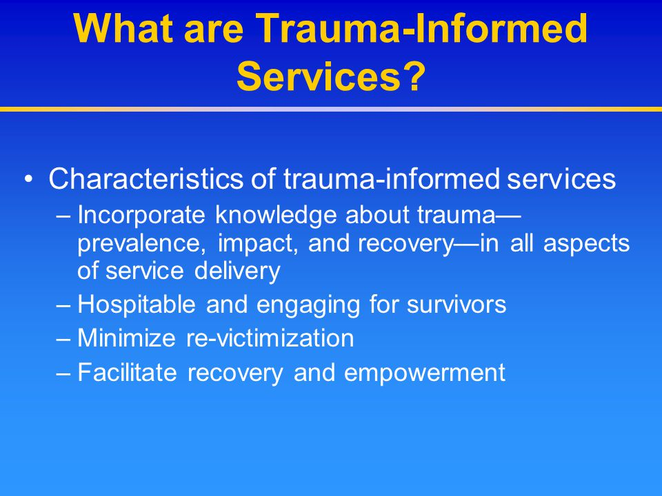 What are Trauma-Informed Services