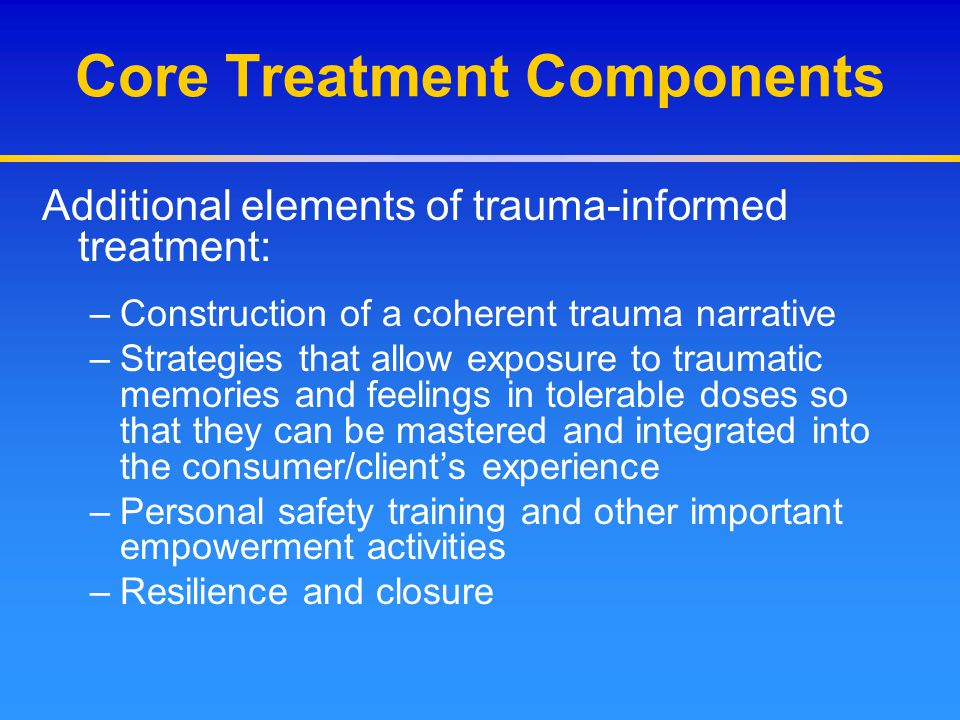 Core Treatment Components