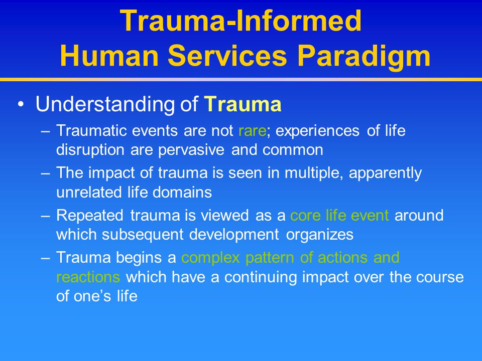 Trauma-Informed Human Services Paradigm