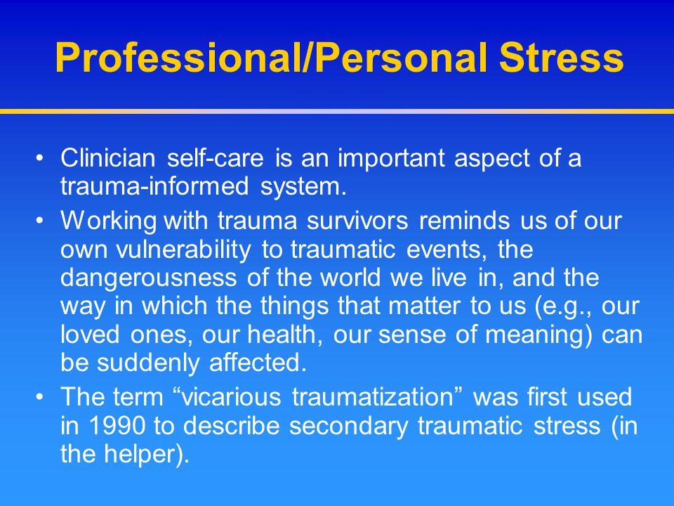 Professional/Personal Stress