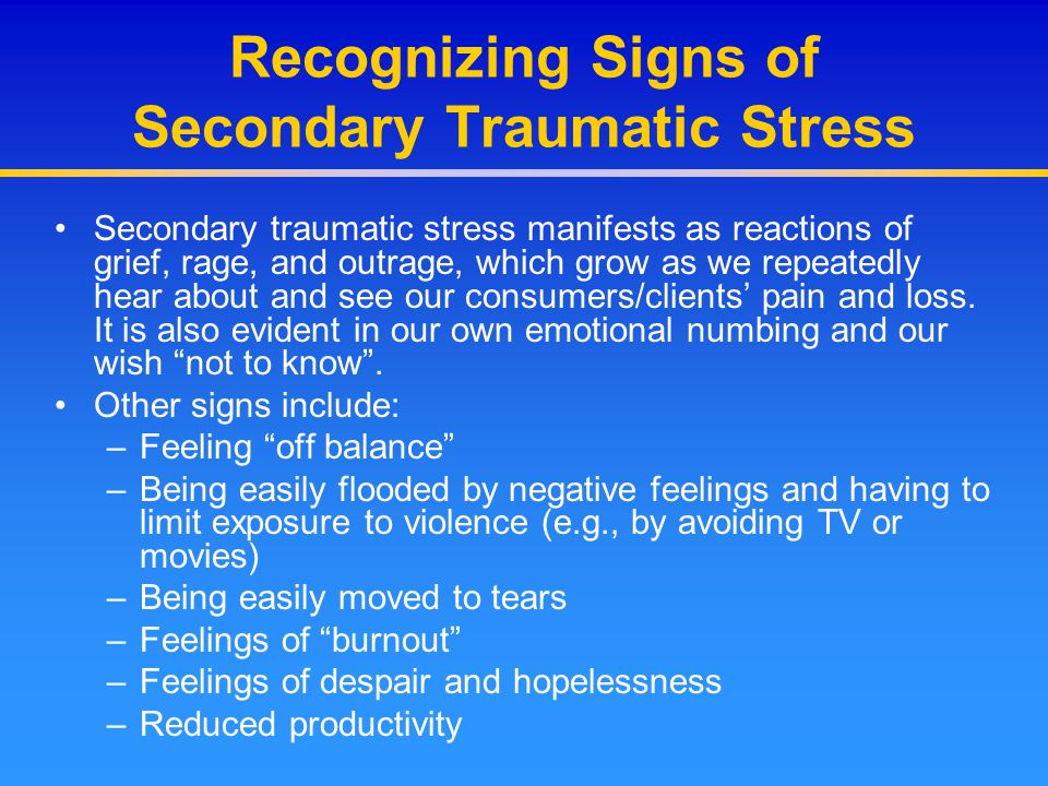 Recognizing Signs of Secondary Traumatic Stress