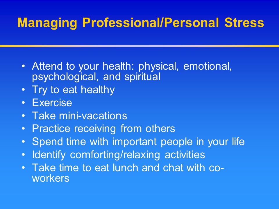 Managing Professional/Personal Stress