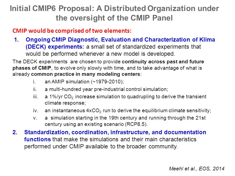 Initial CMIP6 Proposal: A Distributed Organization under the oversight of the CMIP Panel