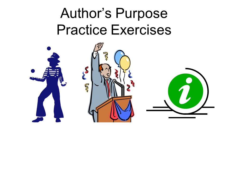 Author's Purpose Practice Exercises